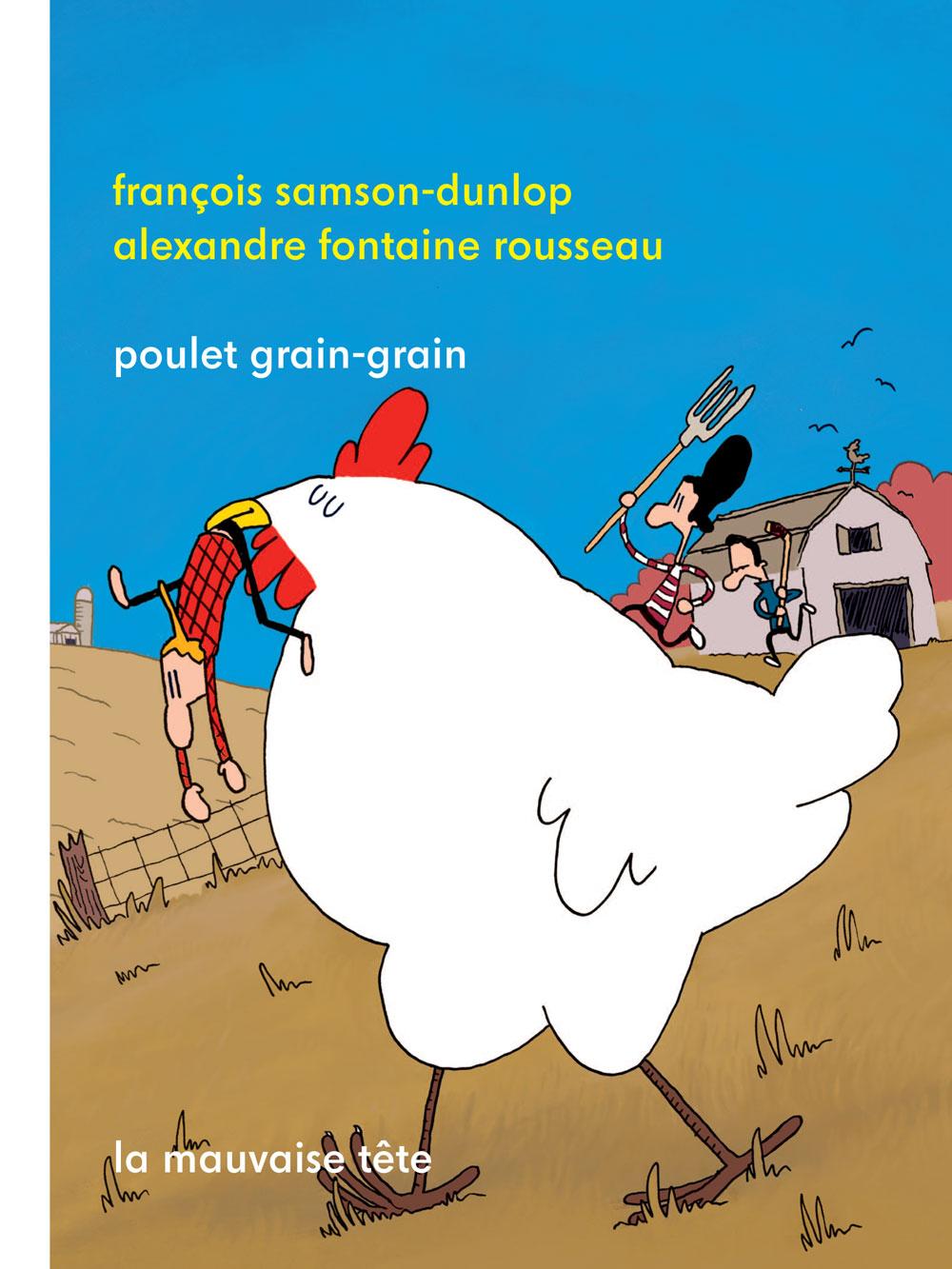 Poulet Grain Grain La Mauvaise Tête
